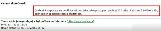 После того, как фирма в Чехии поддержит новый Закон, в выписке из Торгового реестра появится соответствующая запись